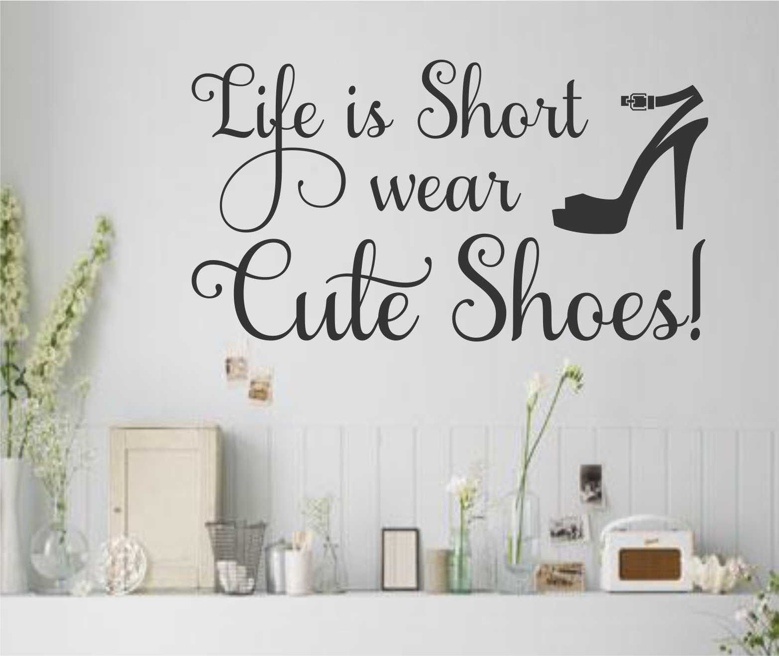 Life Wall Quotes Life Is Short Cute Shoes Decal  Wall Lettering  Vinyl Wall