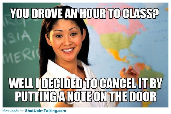 Photo of You Drove An Hour To Class? www.shutupimtalki… – True true true !