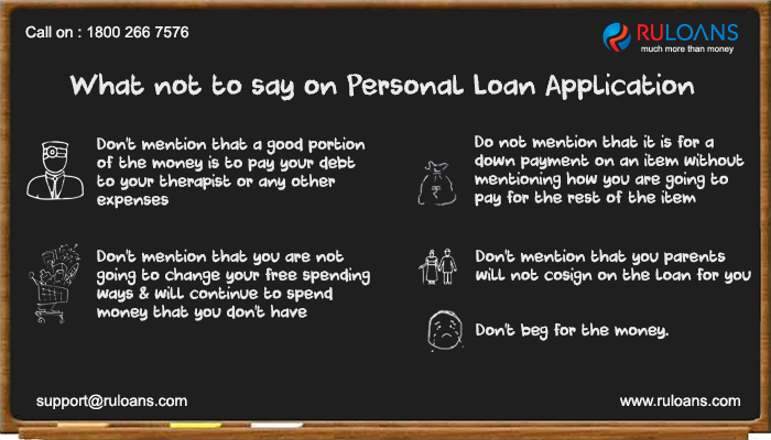 What Not To Say On Personalloan Ruloans Follow This Factors While Applying For Personal Loan Or Any Loan Ruloa Personal Loans Loan Application How To Apply
