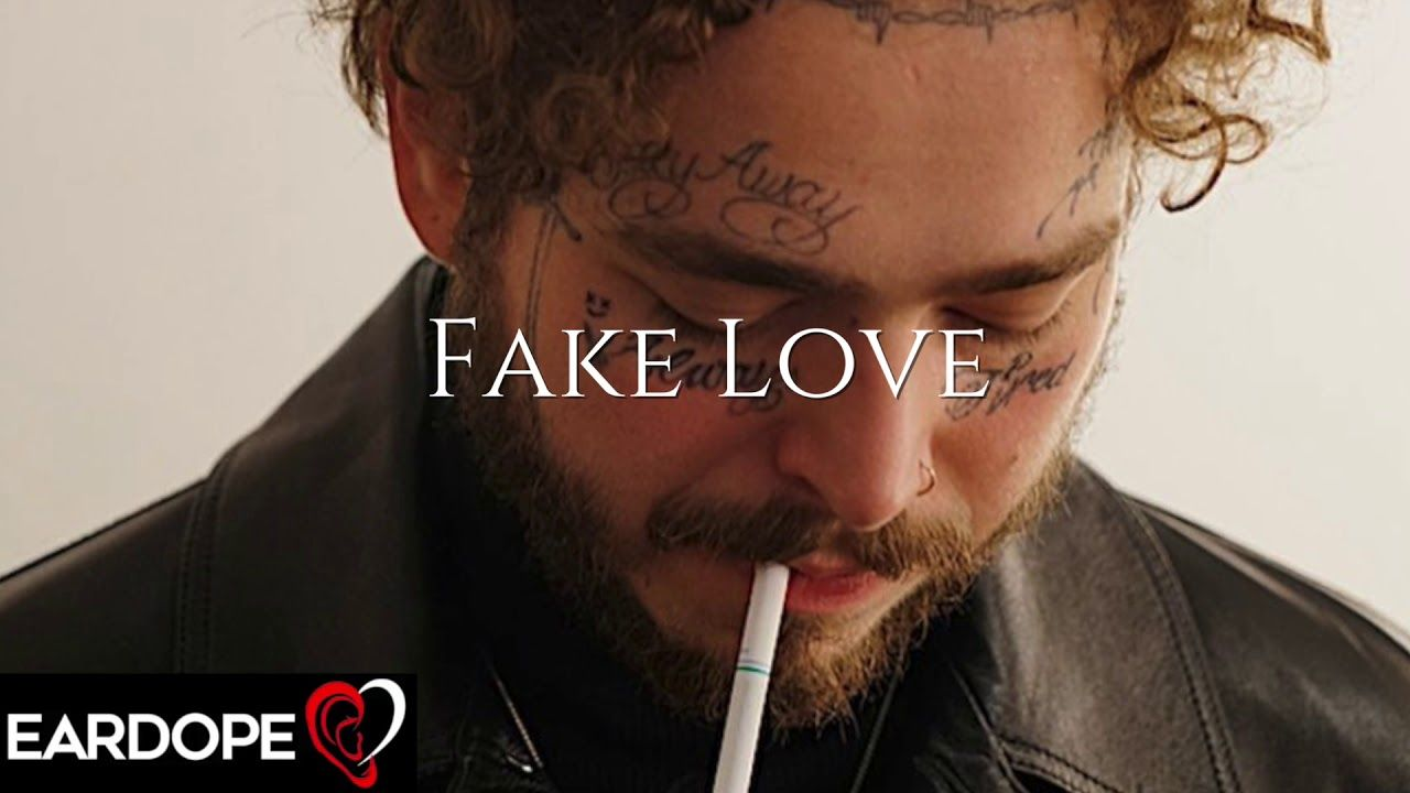 Post Malone - Fake Love *NEW SONG 2019* - YouTube | My