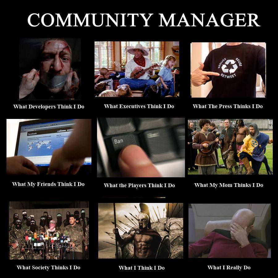 Community Manager Community Manager Community Manager Humor Manager Humor