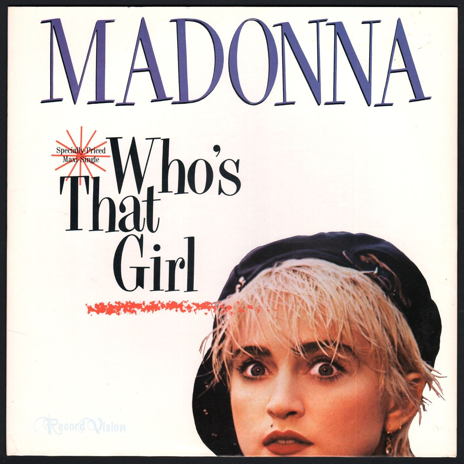 Who S That Girl Is A Song By Madonna From The Soundtrack Album