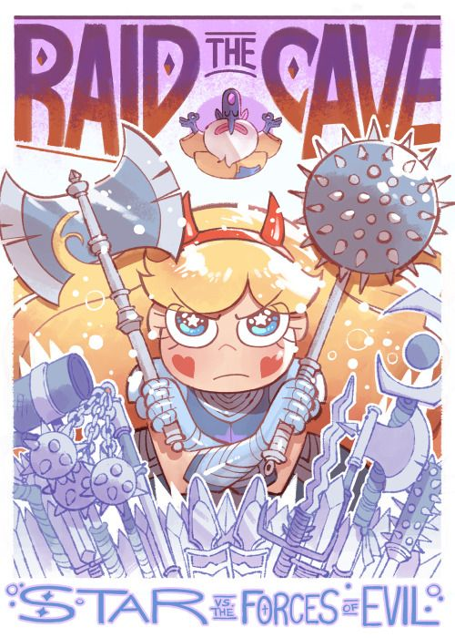 """arythusa:  """"It's a bit late, but here's my poster for last night's episode of Star vs. the Forces of Evil, Raid the Cave! Boarded by me and Amelia.  """""""