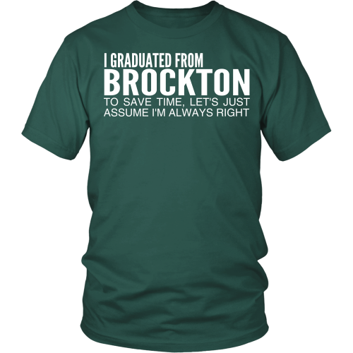 Graduated From Brockton - Tee