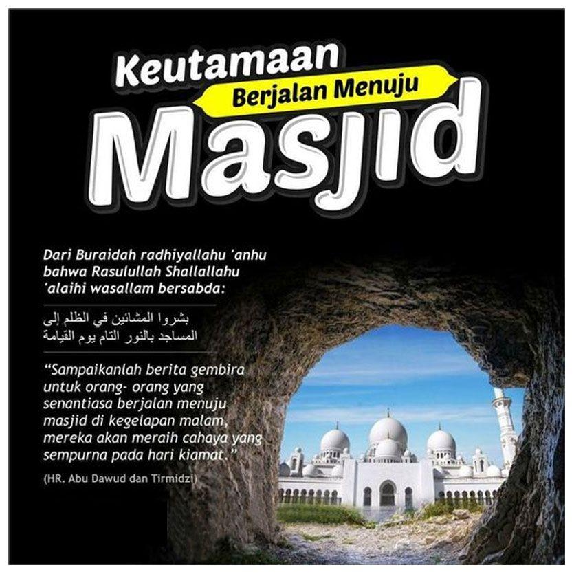 Keutamaan Berjalan Menuju Masjid Berjalan Qur An Islam
