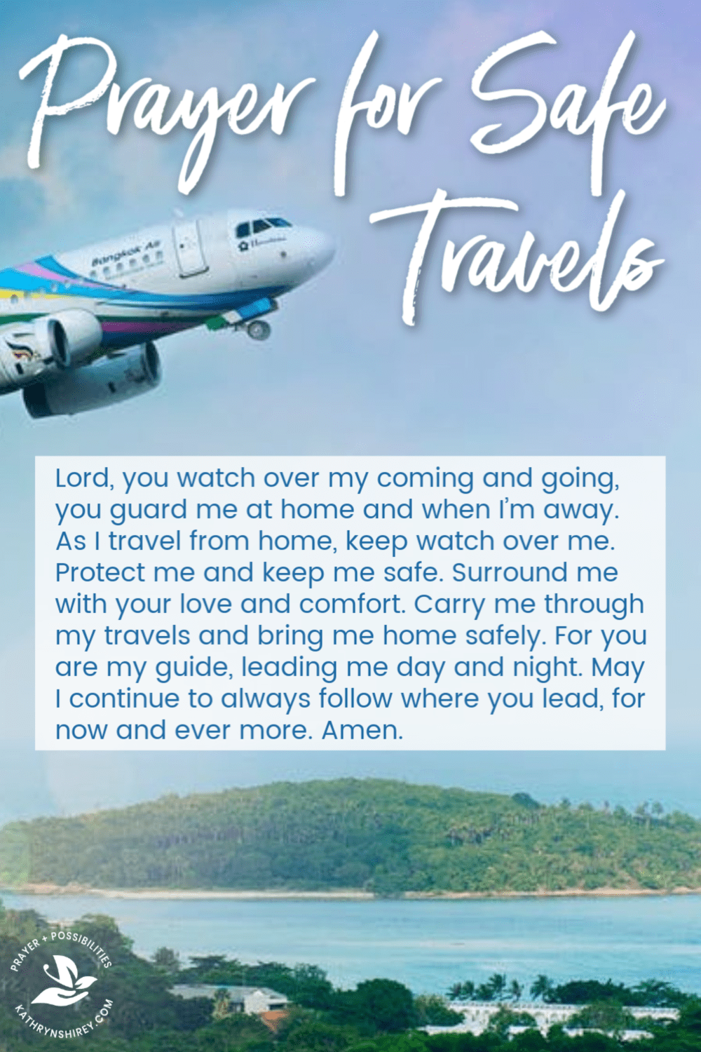 A daily prayer for safe travels. Whether you travel for ...