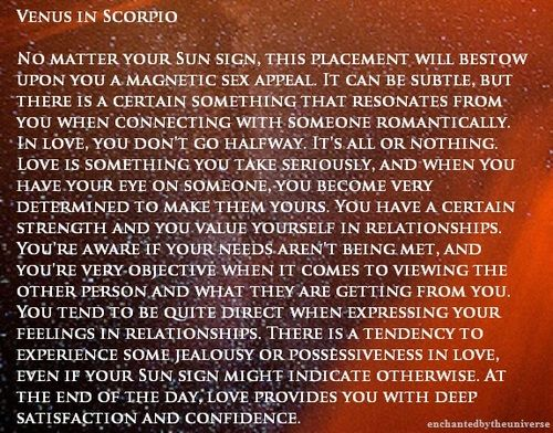 Venus in Scorpio  All true  Loyalty is something I learned from
