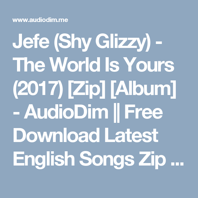 shy glizzy the world is yours