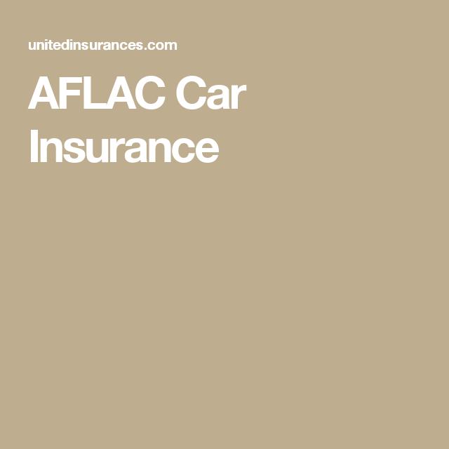 Aflac Car Insurance Number Raipurnews