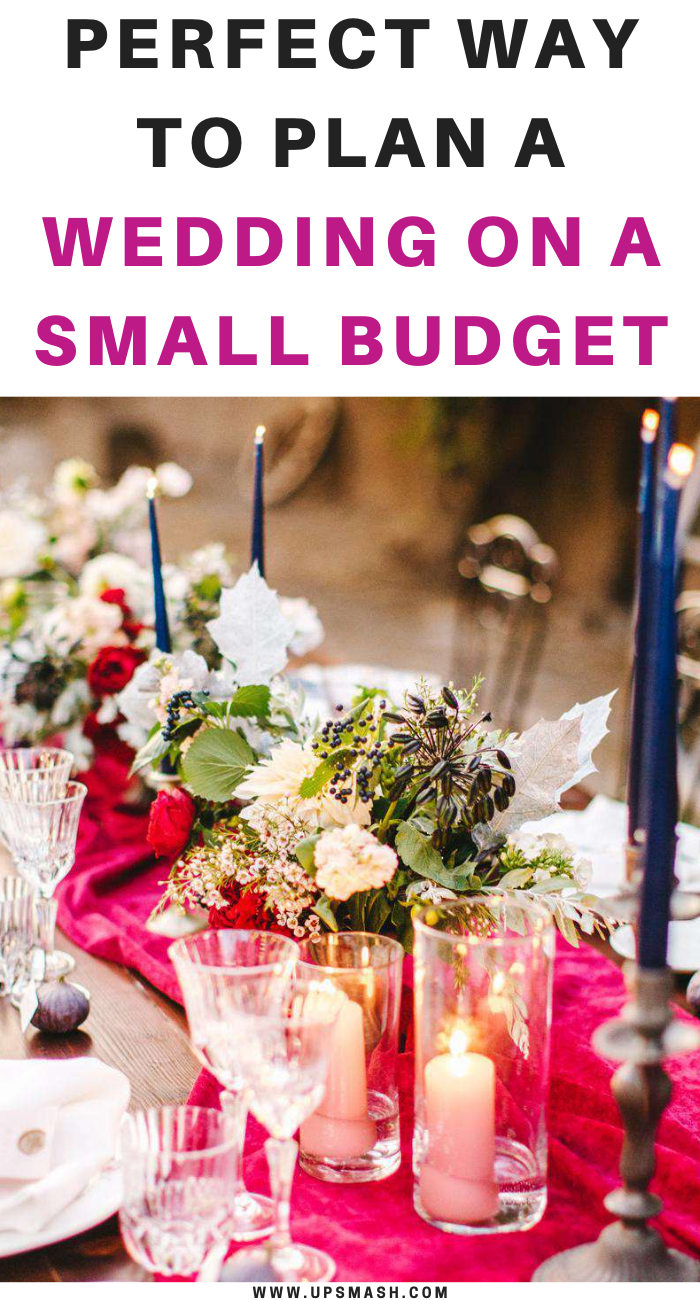 Perfect Way To Plan A Wedding On A Small Budget Small Budget Wedding Planning Wedding