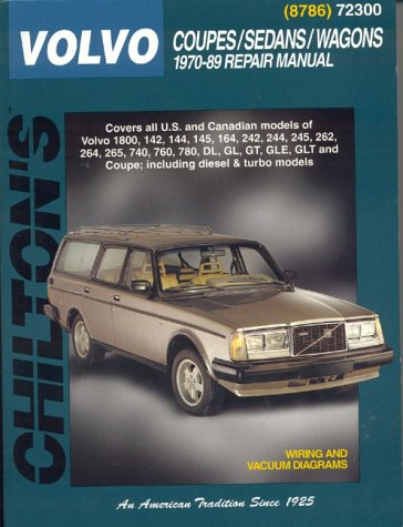Volvo Coupes Sedans And Wagons 1970 89 Chilton Total Car Care Series Manuals By Chilton 0801987865 9780801987861 Volvo Coupe Volvo Totaled Car