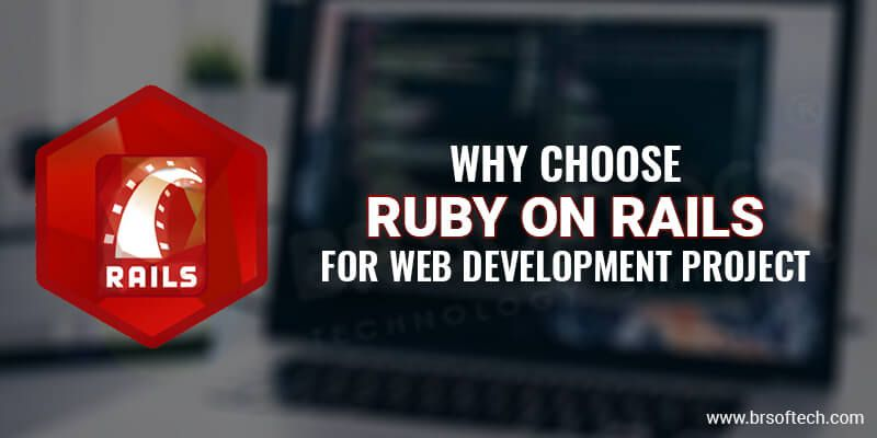 Ruby on Rails is the most prominent web app development ...