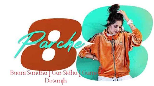 8 Parche Lyrics Baani Sandhu Gur Sidhu Gurneet Dosanjh Lagu Studios Bebe