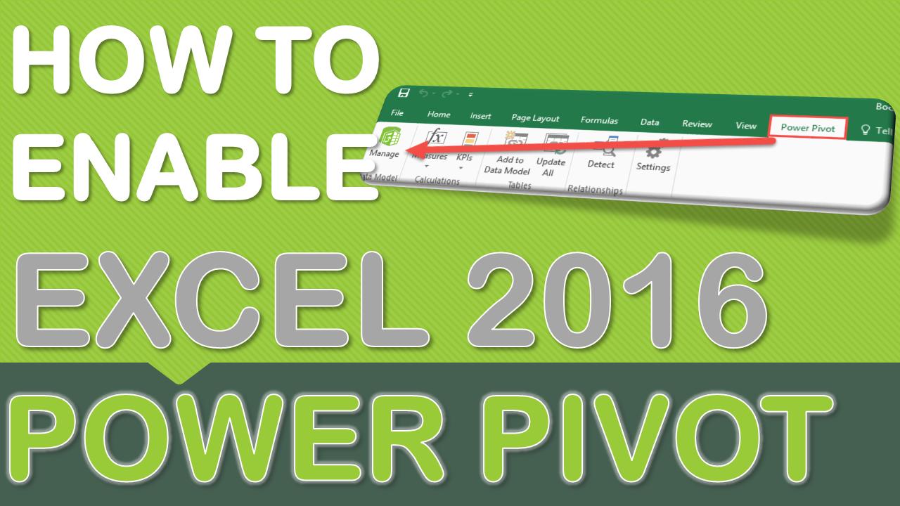 Enabling Power Pivot in Excel 2016 | Excel Tips | Microsoft
