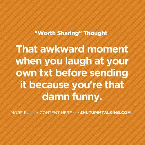 I really am. haha