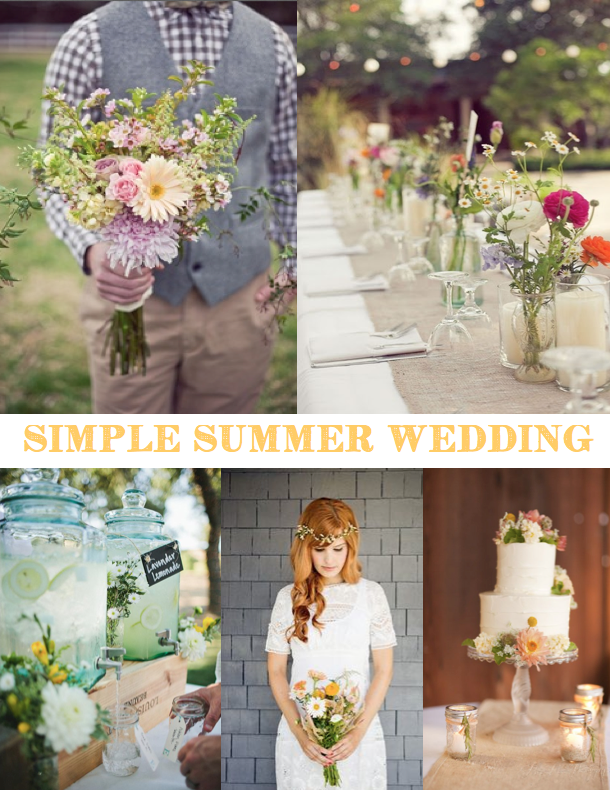 How to have a Simple & Relaxed Summer Wedding. Simple summer wedding ...