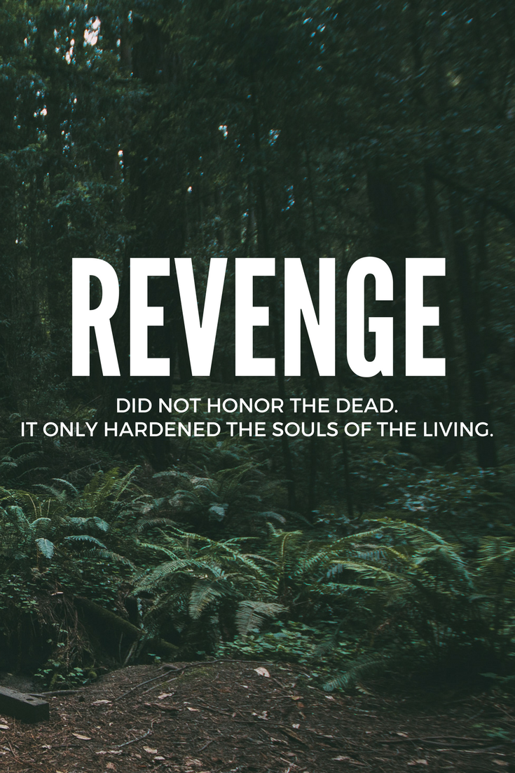 Revenge did not honor the dead it only hardened the souls of the revenge did not honor the dead it only hardened the souls of the living fate surrendered book 2 of the fate abandoned series fandeluxe Image collections