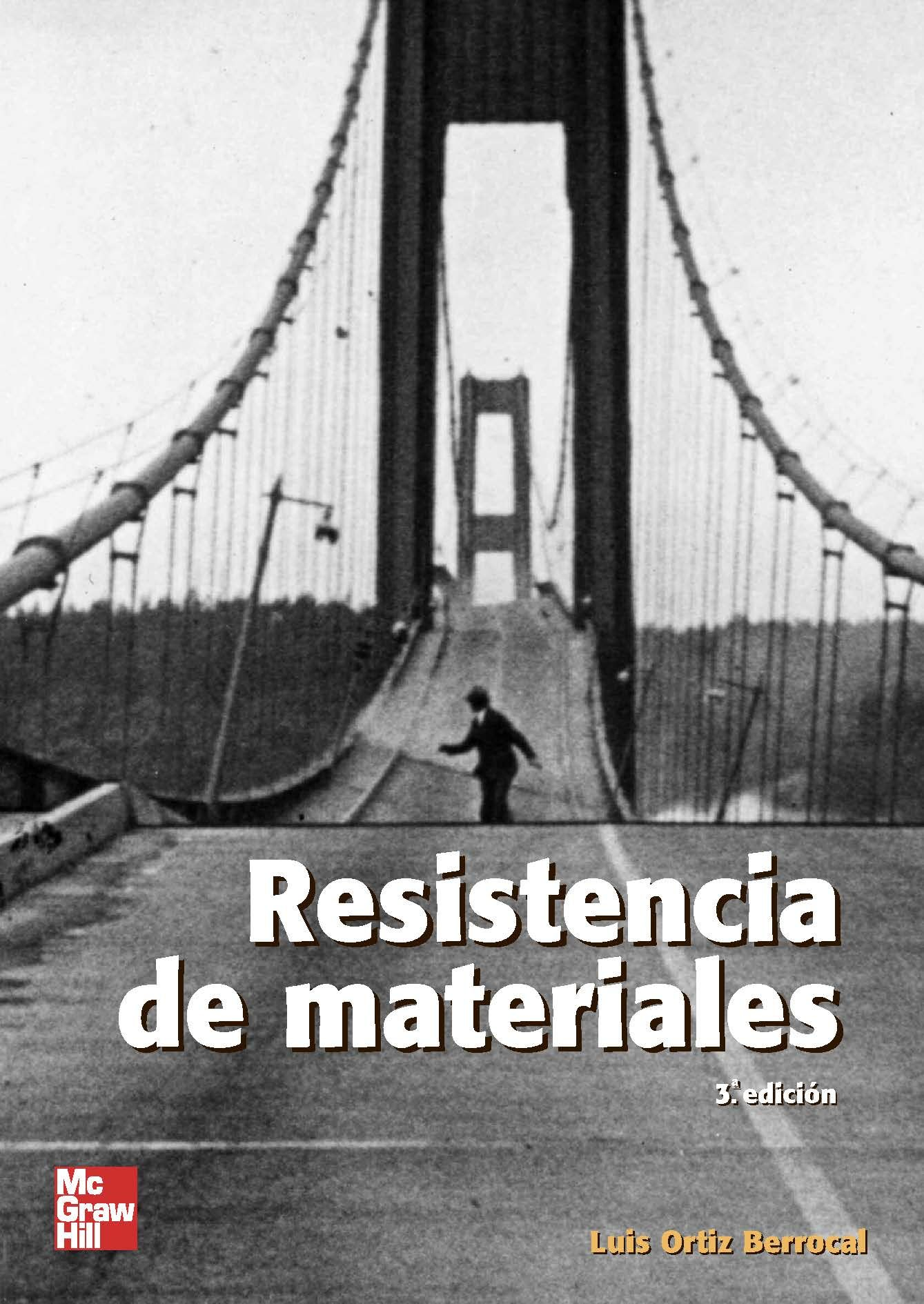 Resistencia De Materiales 3ed Autor  Luis Ortiz Berrocal Editorial  Mcgraw