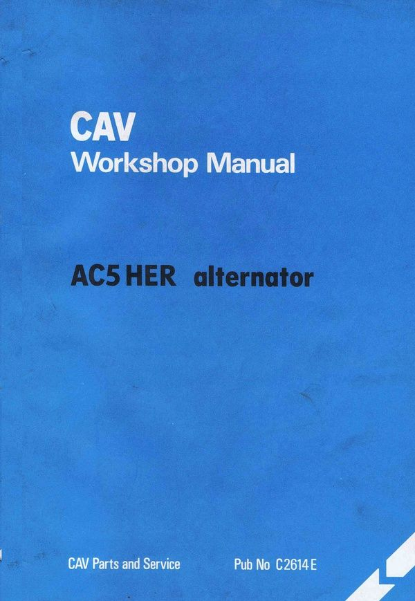 Cav AC5 HER Alternator workshop manual | Alternator, Manual, WorkshopPinterest