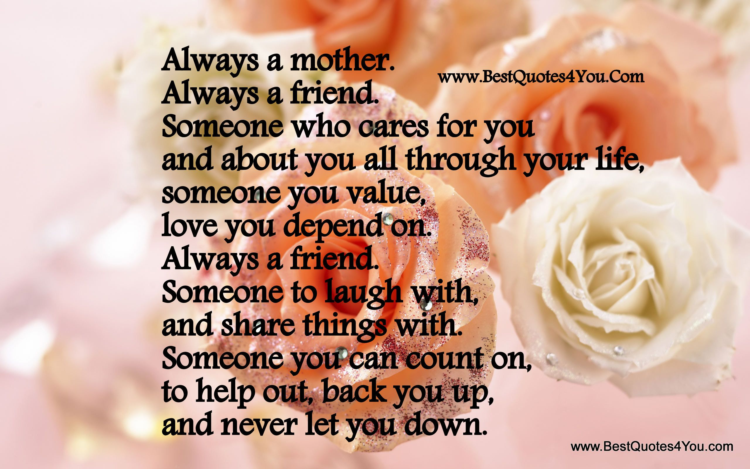 Always A Mother Always A Friend Someone Who Cares For -7305