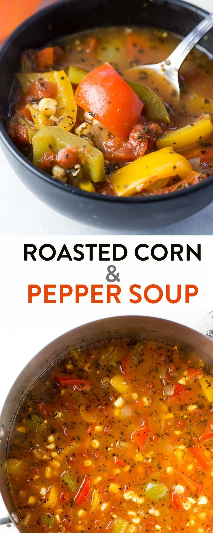 Roasted Corn and Pepper Soup Recipe Stuffed peppers