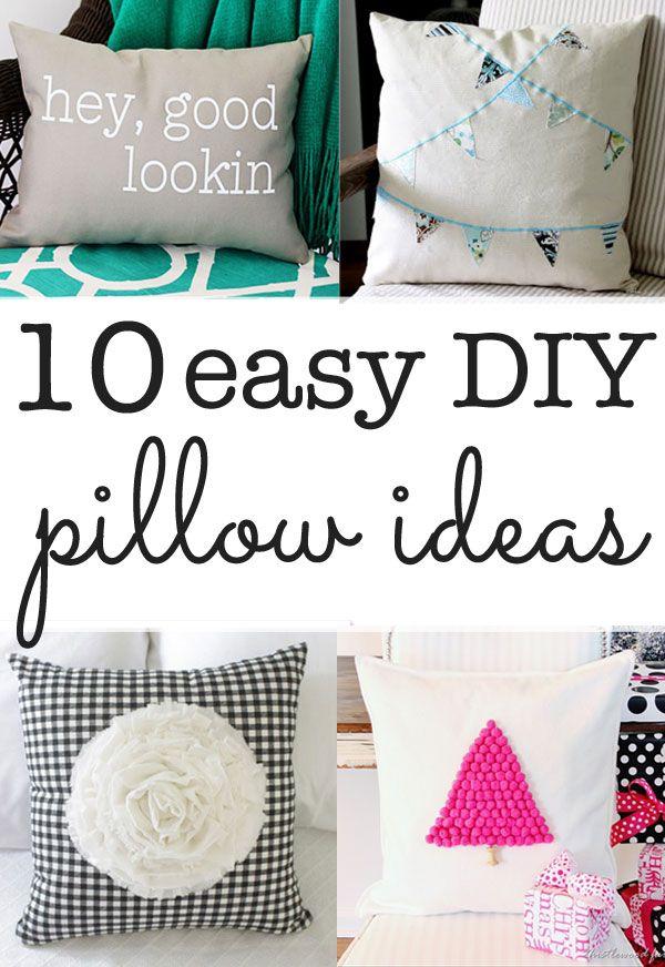 Diy Pillow Ideas Ten Ideas You Can Make In Minutes Diy Pillows Pillows Make Your Own Pillow