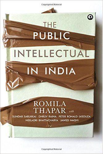 The public intellectual in India / Romila Thapar ; with      Sundar Sarukkai, [et al.] ; edited by Chandra Chari and Uma      Iyengar. -- New Delhi, India : Aleph in association with the      Book Review Literary Trust, 2015 en http://absysnet.bbtk.ull.es/cgi-bin/abnetopac?TITN=545671