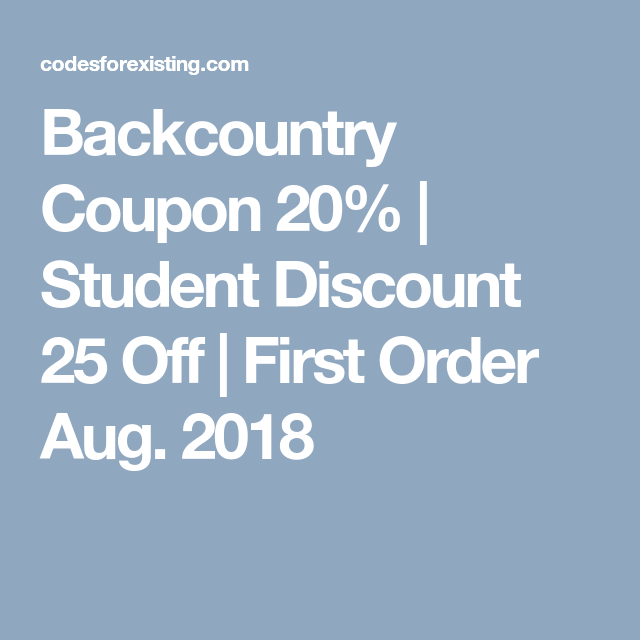 Backcountry Coupon 20 Student Discounts Student First Order