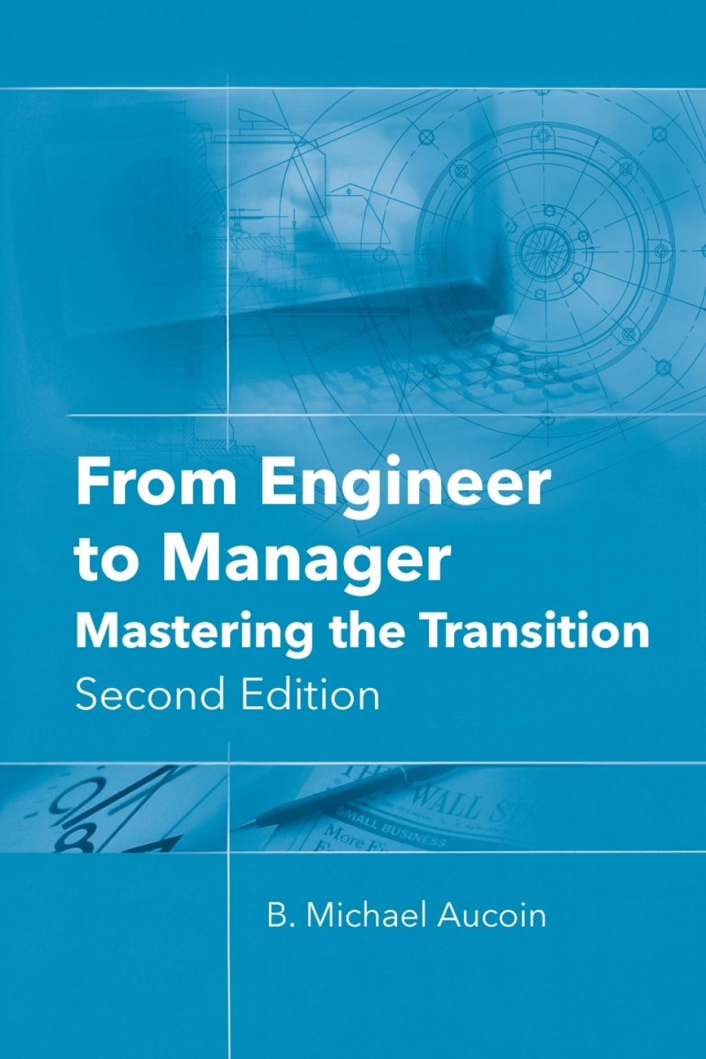 From Engineer To Manager Mastering The Transition 2nd Edition Ebook In 2021 Engineering Management Master