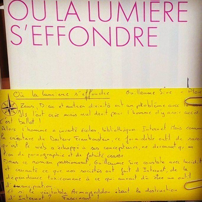 Où la lumière s'effondre de Guillaume Sire @editionsplon  Coup de coeur d'Alexandre librairie Port Maria à Quiberon #rentreelitteraire2016 #book #lespetitsmotsdeslibraires #livre