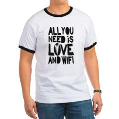All you need is love and wifi T-Shirt
