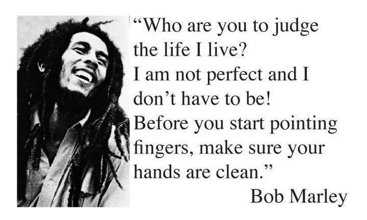 Funny Quote Funny Saying Bob Marley Bob Marley Quotes Good Life Quotes