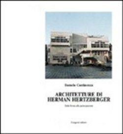 Prezzi e Sconti: #Architetture di herman hertzberger. tutti i  ad Euro 15.80 in #Gangemi #Media libri arte e spettacolo