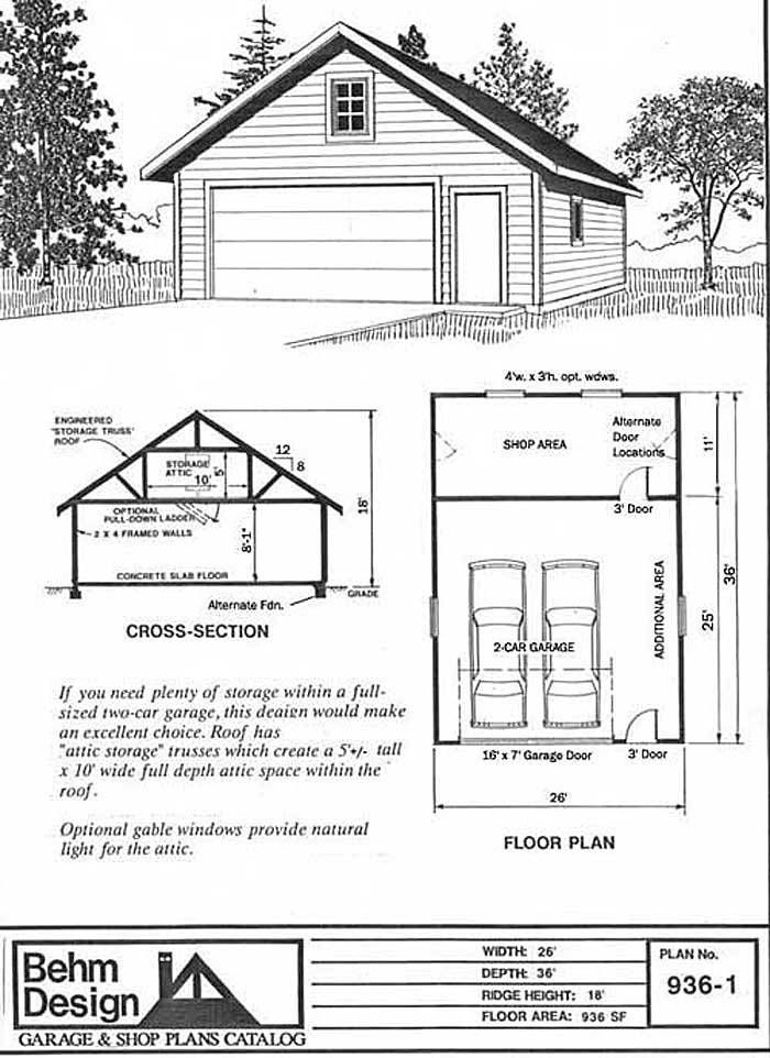 2 Car Attic Garage Plans With Shop And Storage 936 1 26 X 36 By Behm 2 Car Garage Plans Garage Plans Detached Garage Workshop Plans