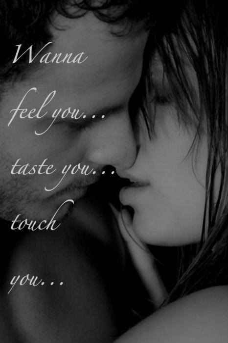 Alll I Want Is Kissing You And Make Love With You Feelings And Inspiration I Want To Make Love To You Quotes Images