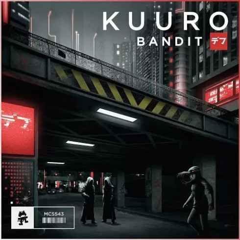 KUURO Bandit (Original Mix) [320kbps MP3 FREE DOWNLOAD
