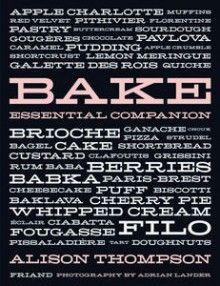 Bake: Essential Companion by Alison Thompson | Penguin Books Australia