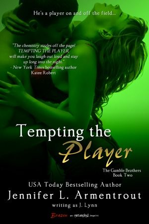 Tempting the Player (Gamble Brothers, #2) by J. Lynn