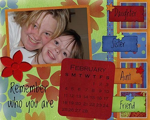 Calendar Feb I am making a calendar for each of my kids for