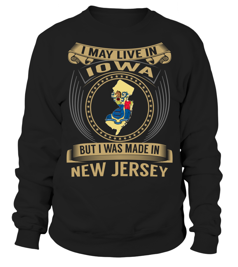 I May Live in Iowa But I Was Made in New Jersey #NewJersey