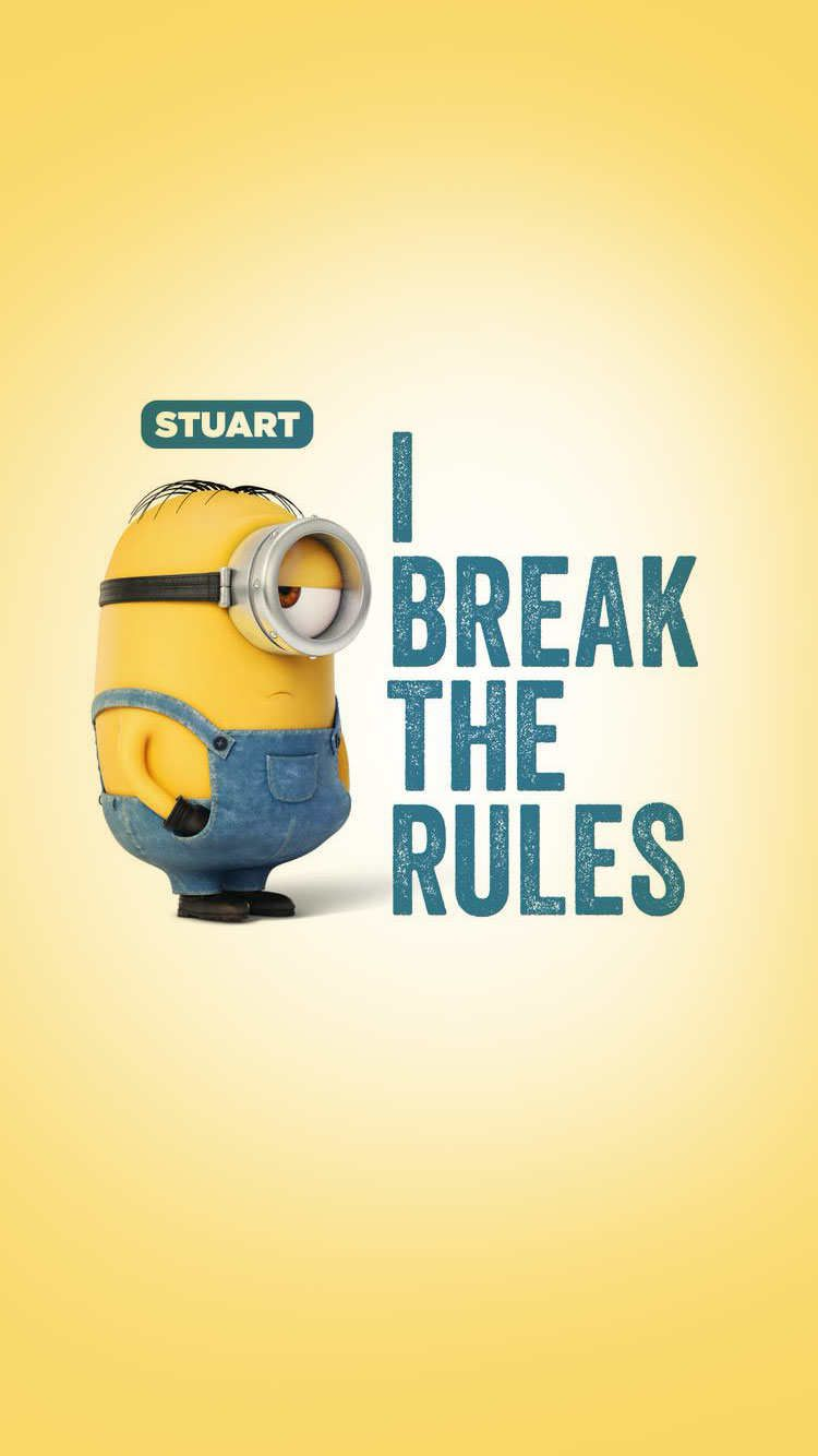 Minions Stuart i break the rules iPhone WP vol. 1 Pinterest Prison break, Wallpaper ...