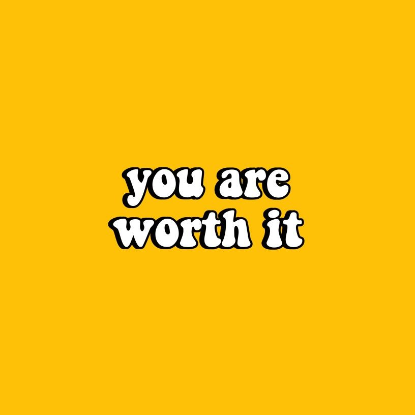 You Are Worth It Yellow Aesthetic Words Aesthetic Words Hand Lettering Quotes Text Art Typography