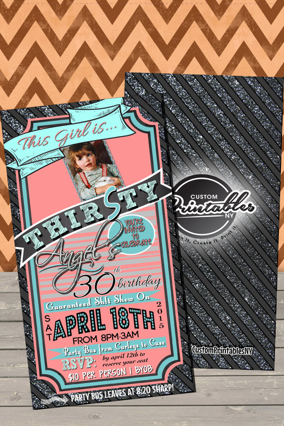 Dirty 30 Birthday Invitations This Girl Is By CustomPrintablesNY