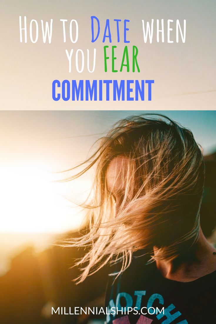 why do guys fear commitment