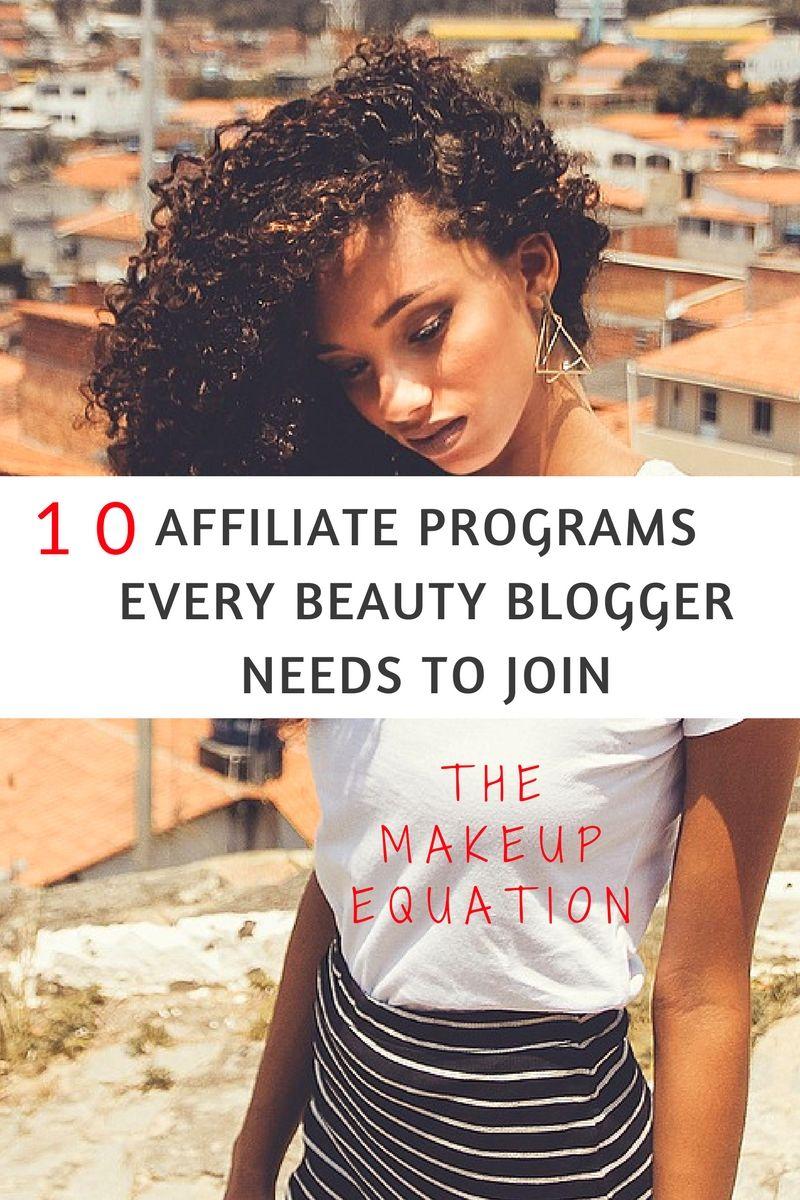 10 Beauty Affiliate Programs Beauty blogger, Blogger