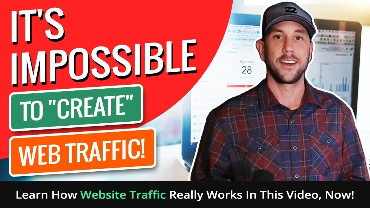 """It's Impossible To """"Create"""" Web Traffic! Learn How Website Traffic Reall..."""