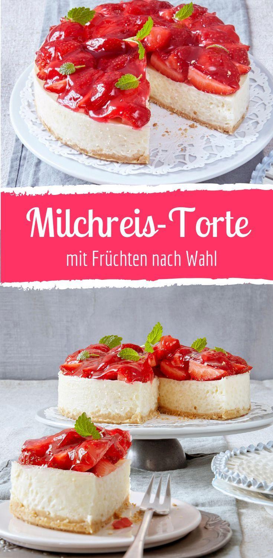 Milchreis-Torte mit Erdbeeren oder Himbeeren
