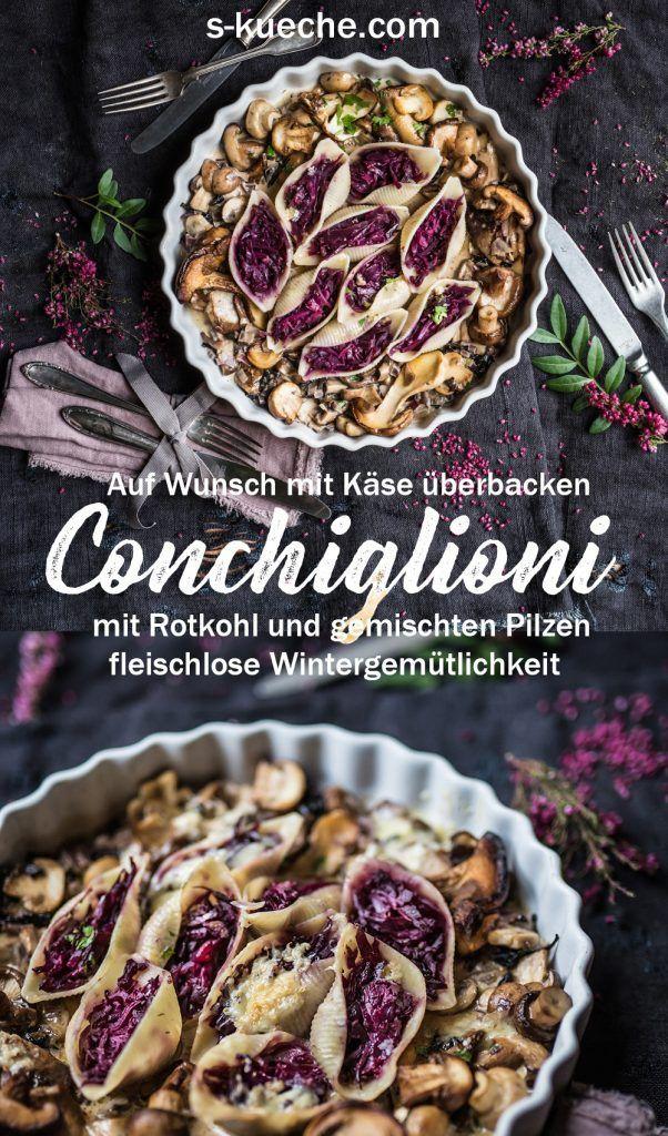 Gefüllte Conchiglioni mit Rotkohl und Pilzen Fleischlos