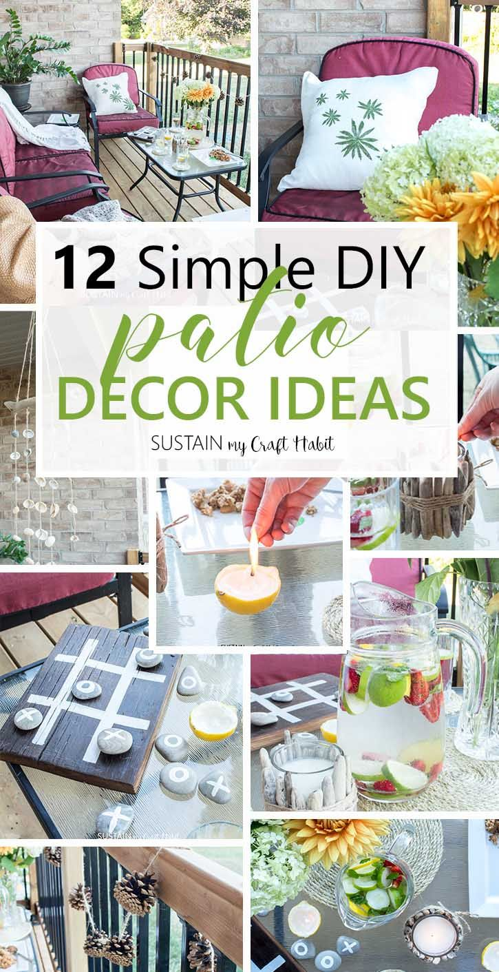 From Decor Food And Drink We Have Twelve Diy Patio Decorating Ideas To Wow Your Guests This Summer Or Create A Cozy Oasis Relax In Via