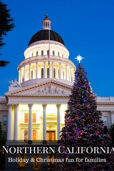 enjoy the top family christmas events in northern california from sacramento to san francisco and beyond